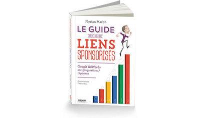 Guide des liens sponsorisés : Google Adwords en 150 questions / réponses   Best of E-commerce   Scoop.it