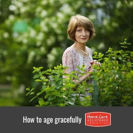 How to Age Gracefully in the Golden Years | Senior Home Care in Phoenix | Scoop.it