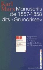 Karl Marx : Manuscrits de 1857-1858 dits « Grundrisse » | Philosophie en France | Scoop.it