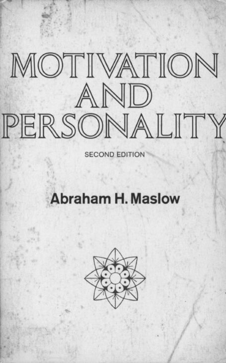 TRADUÇÃO DO LIVRO MOTIVATION AND PERSONALITY - ABRAHAM H. MASLOW | Litteris | Scoop.it