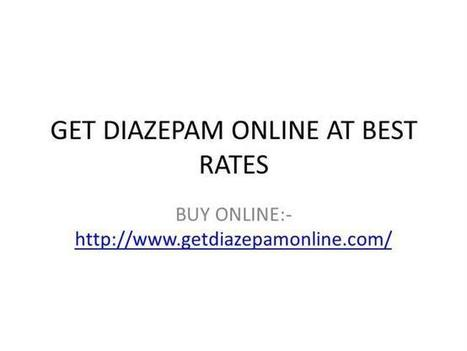 Get Diazepam Online Without Prescription Cheap Price Ppt Presentat.. | Buy Valium and Diazepam Online | Scoop.it