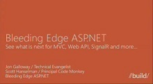 Bleeding edge ASP.NET:  See what is next for MVC, Web API, SignalR and more   .Net Web Development   Scoop.it