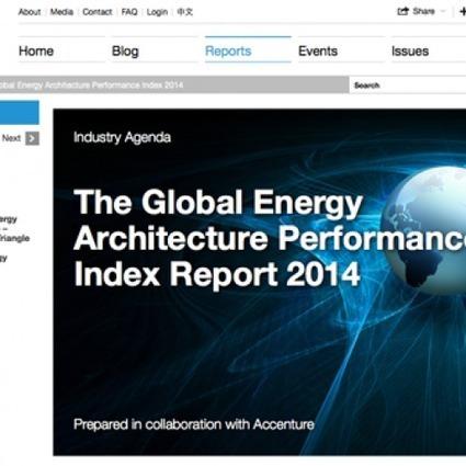 Global Energy Architecture Performance Index 2014 | World Economic Forum | Infraestructura Sostenible | Scoop.it