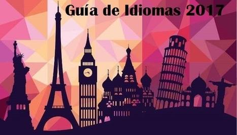 Guía de Idiomas 2017: becas, empleo, trucos y otros recursos | desdeelpasillo | Scoop.it