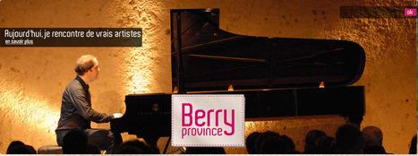 Tourisme en Berry, week-end et séjour dans le Cher et l'Indre. | Mon CDT sur le Ouèbe | Scoop.it