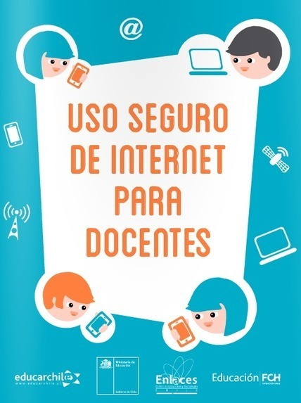 Manual de Uso seguro de internet para docentes | Tice Fle, Ele | Scoop.it