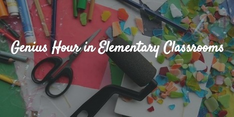 Kleinspiration: How to Get Started With Genius Hour for Elementary Classrooms? | Purposeful Pedagogy | Scoop.it
