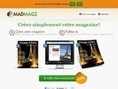 Madmagz. Creez un magazine en mode collaboratif. | MédiaZz | Scoop.it