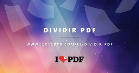 Dividir PDF online | Separa las páginas de un PDF por rangos | FOTOTECA INFANTIL | Scoop.it