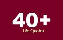 40 of My Favourite Life Quotes -joelmwakasege.com | Blogging | Scoop.it