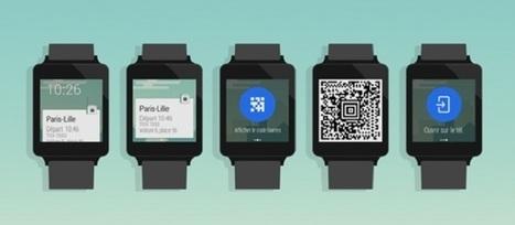 L'appli SNCF s'offre une seconde vie sur les montres connectées Android | WebZeen | L'actu Web | WebZeen | Scoop.it