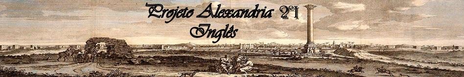 Projeto Alexandria 2ºI Inglês