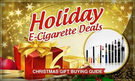 Holiday E-Cigarette Deals   Christmas Ecig Gift Buying Guide   The ECCR Blog   Scoop.it