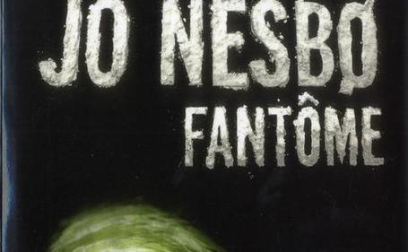 """Fantôme"" de Jo Nesbø chez Gallimard (Paris, France) - 20minutes.fr 