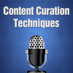 Content Curation Techniques - Curation Traffic - Wordpress Curation Theme | TimothyLeyfer.com - Content Curation For Internet Marketing | Scoop.it