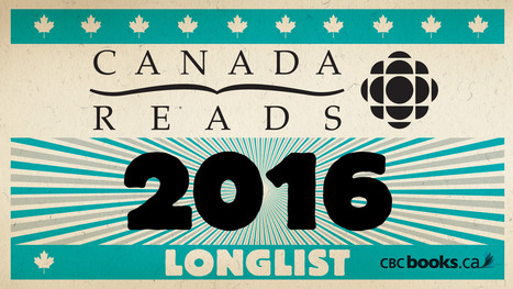 The Canada Reads 2016 longlist   Teacher-Librarianship   Scoop.it