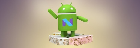The Expected release date of Android 7.1 Nougat on Various Devices | Application Development | Scoop.it