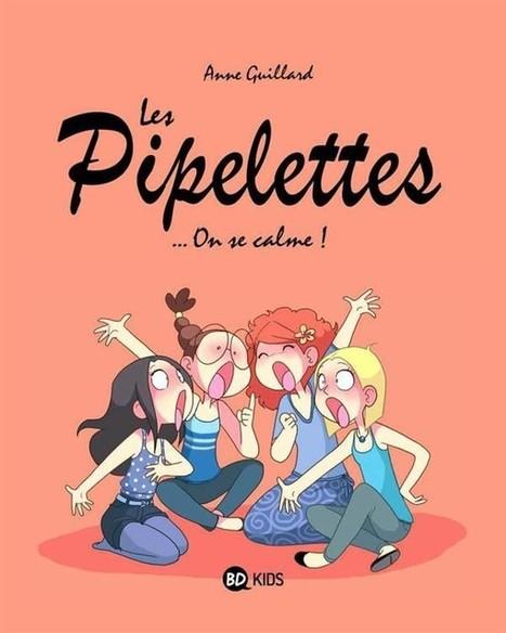 Les pipelettes 2. On se calme | littérature jeunesse | Scoop.it