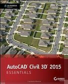 AutoCAD Civil 3D 2015 Essentials - PDF Free Download - Fox eBook | IT Books Free Share | Scoop.it
