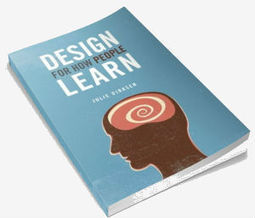 What Learning Designers (Still) Need to Learn Themselves: Q&A With Julie Dirksen | Mindflash | The 21st Century | Scoop.it