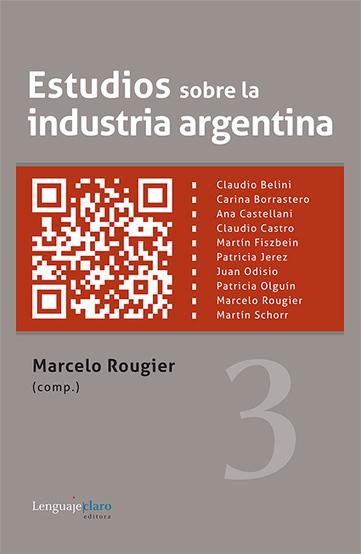 Estudios sobre la industria argentina 3 de Marcelo ... - Historia Escrita | crisis del 2001 | Scoop.it