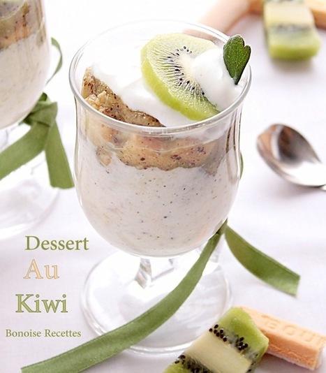 Dessert au kiwi très facile   cuisine algerienne et recettes de ramadan   Scoop.it