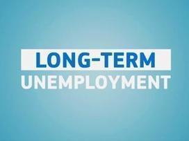 Vidéo sur le chômage de longue durée | Emploi et formation selon l'UE | Scoop.it