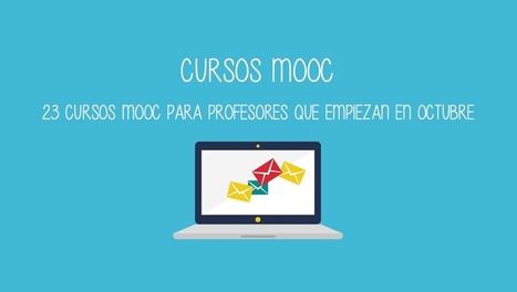 7 cursos MOOC para profesores que empiezan en octubre | Activismo en la RED | Scoop.it