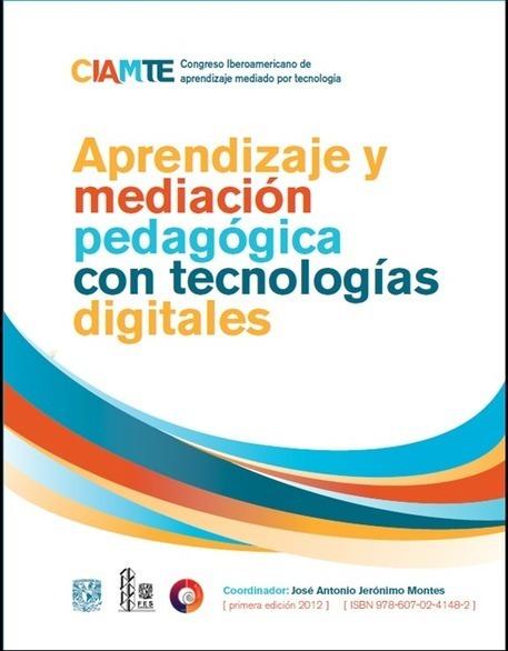 Libro: Memorias del Primer Encuentro Iberoamericano de Aprendizaje mediado por Tecnología   Libros y Biblioteca para vos   Scoop.it