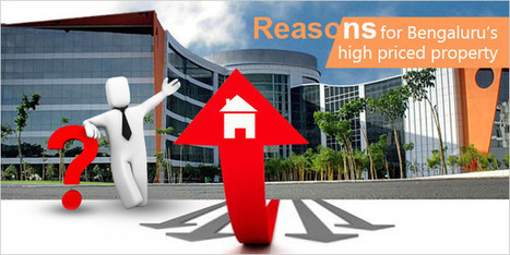 The Reason for Bengaluru's High Priced Property | Real Estate News | Scoop.it