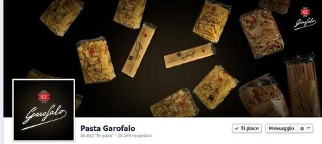 Strategie Vincenti di Marketing su Facebook: Pasta Garofalo | SEO & Social Media | Scoop.it