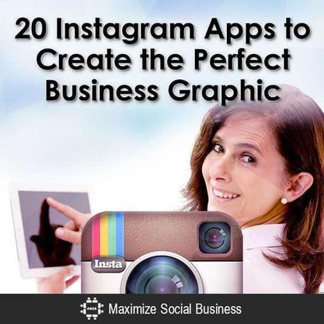 20 Instagram Apps to Create the Perfect Business Graphic | Social Media | Scoop.it