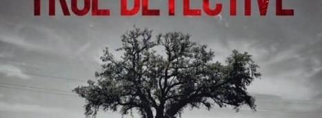 [True Detective] Recap: tout ce que l'on sait sur la saison 2 | actu séries TV | Mes séries | Scoop.it