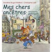 Mes chers ancêtres | La Gazette des Ancêtres | L'écho d'antan | Scoop.it