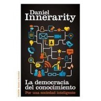 notistecnicas: La democracia del conocimiento-Daniel Innerarity | A New Society, a new education! | Scoop.it