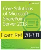 Exam Ref 70-331: Core Solutions of Microsoft SharePoint Server 2013 - Free eBook Share | Microsoft Office | Scoop.it