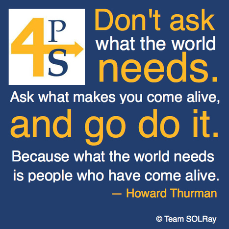Don't Ask What the World Needs | Motivational Quotes | Scoop.it