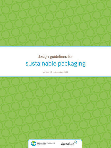 Design Guidelines for Sustainable Packaging | GreenBlue | PACK'[avniR] : ACV, éco-conception et emballage | Scoop.it