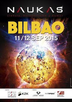 El mayor evento de divulgación científica: Naukas Bilbao 2015 | microBIO | Scoop.it