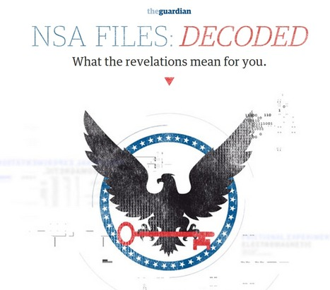 NSA files decoded: Edward Snowden's surveillance revelations explained | Emergent Digital Practices | Scoop.it