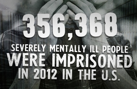 Why Are We Using Prisons to Treat the Mentally Ill? | SocialAction2014 | Scoop.it