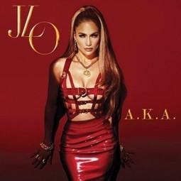 Jennifer Lopez - A.K.A (2014) | Album Leak | Scoop.it