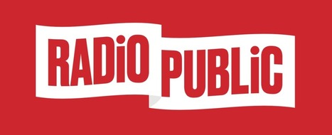 PRX launches RadioPublic, a company that aims to redefine audio with a new app | SportonRadio | Scoop.it