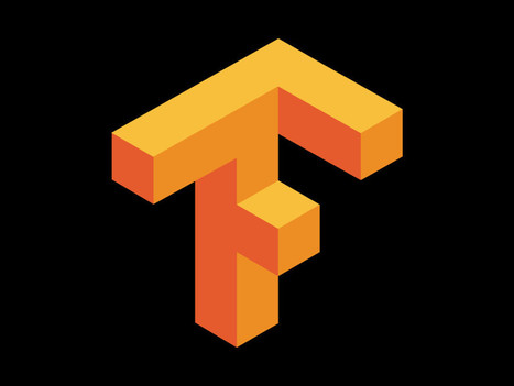 Google Is Giving Its TensorFlow AI Engine Away for Free Because Data Is Even More Valuable Than Code | Open Data & New Tech | Scoop.it