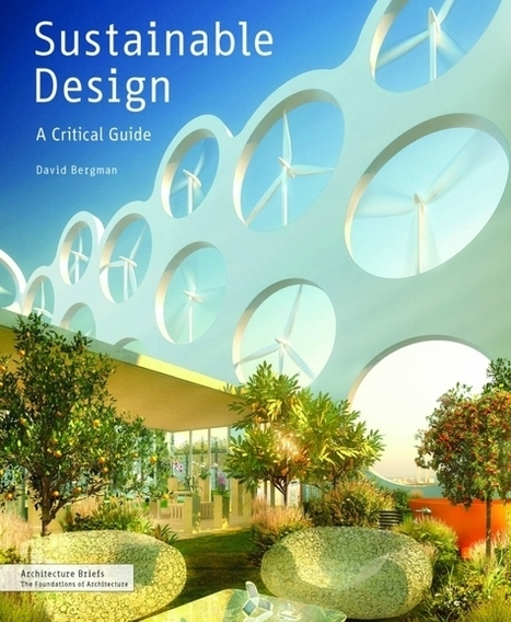 Greening Hollywood: Sustainable Design: A Critical Guide | Green Living | Scoop.it