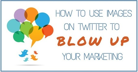 How to Use Images on Twitter To Blow Up Your Marketing | SM, webdesign, webdev & fun! | Scoop.it