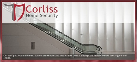 Corliss Expert Group in Home Security - Our Mission | Corliss Home Security | Scoop.it