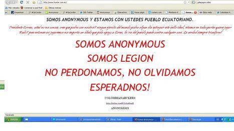 Anonymous Colombia se suma a Hacking Ecuador y amenazan a Presidente Corrrea | Anonymous Ecuador | Scoop.it