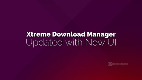 Xtreme Download Manager Updated with New UI - Ubuntu Portal   Ubuntu Desktop   Scoop.it