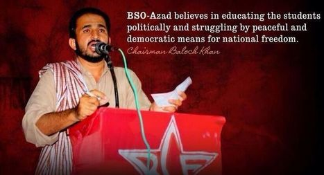 Sign the Petition to #SaveBSOAzadLeader ·   HELP SAVE: Azad Zahid Baloch - BSO chairman | Human Rights and the Will to be free | Scoop.it